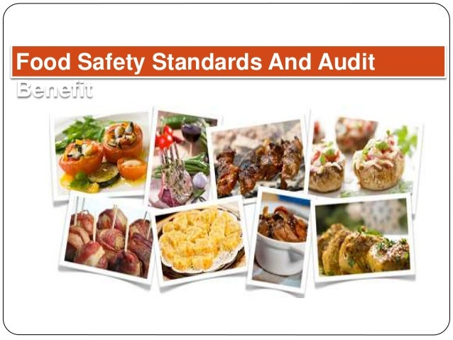 Food Safety Standards And Audit Benefit