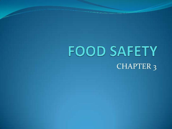 FOOD SAFETY<br />CHAPTER 3<br />
