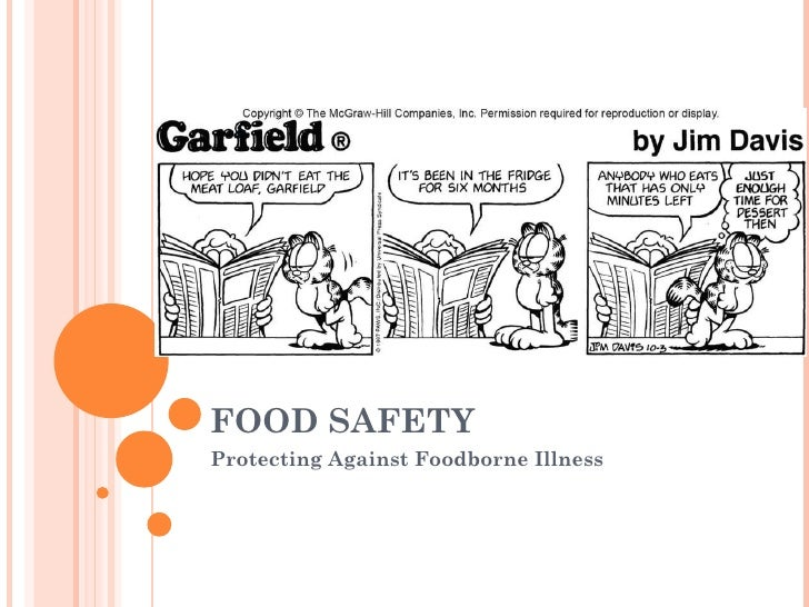 FOOD SAFETY Protecting Against Foodborne Illness