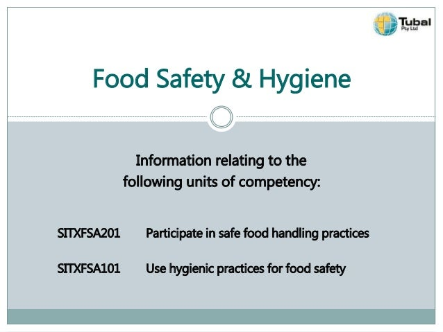 Use Hygienic Practice In Relation To Food Hygiene