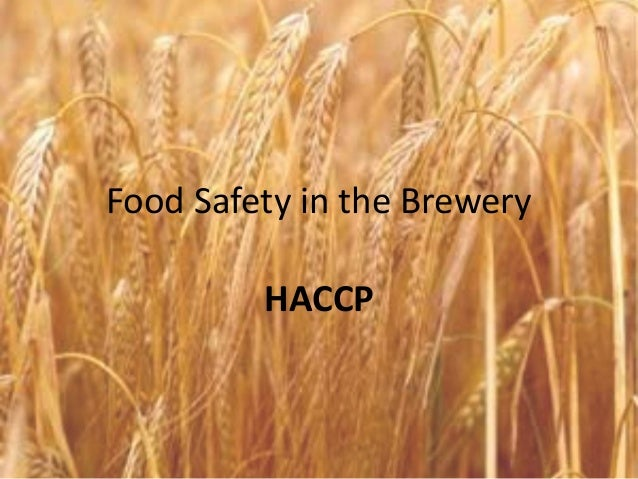 Food Safety in the Brewery  HACCP