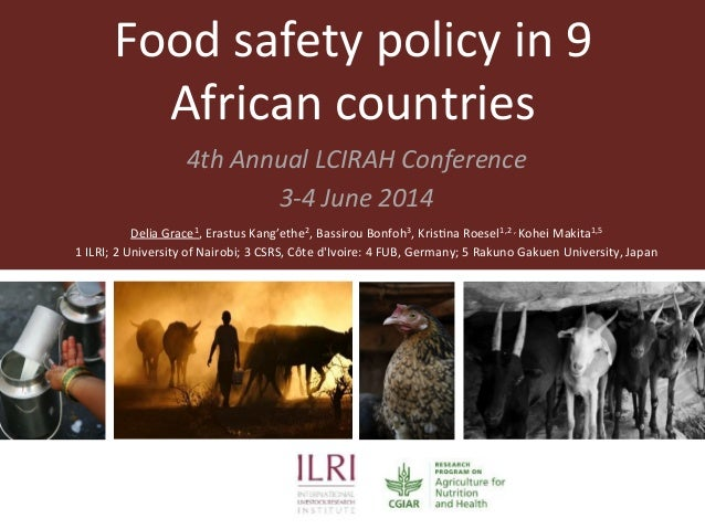 Food  safety  policy  in  9   African  countries     4th  Annual  LCIRAH  Conference   3-‐4  Ju...