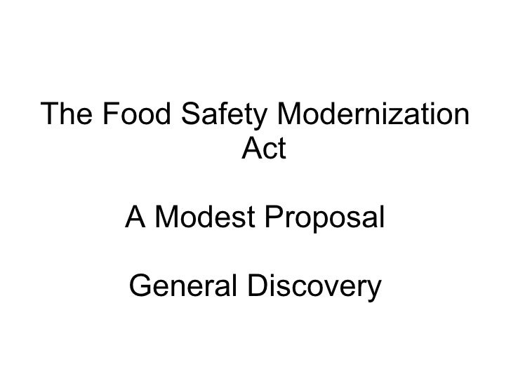 The Food Safety Modernization Act A Modest Proposal General Discovery