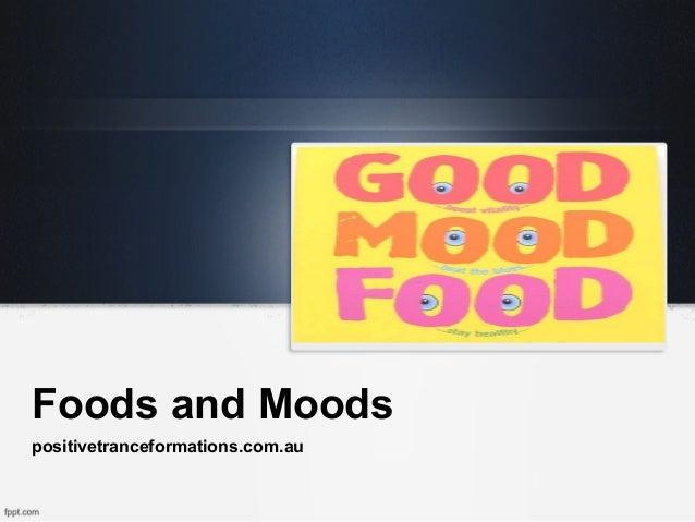 Foods and Moodspositivetranceformations.com.au
