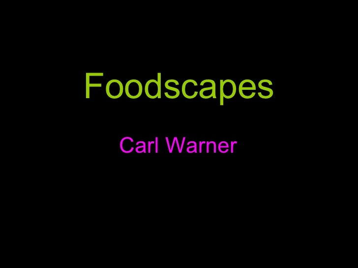 Foodscapes Carl Warner