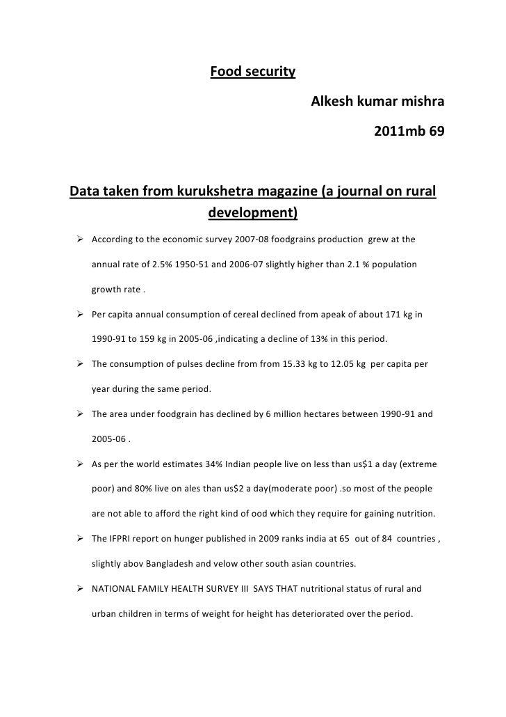 Food security<br />Alkesh kumar mishra<br />2011mb 69<br />Data taken from kurukshetra magazine (a journal on rural develo...