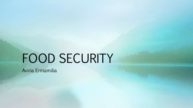 FOOD SECURITY Aviria Ermamilia