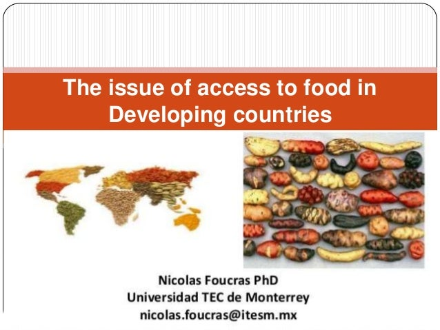 The issue of access to food in Developing countries