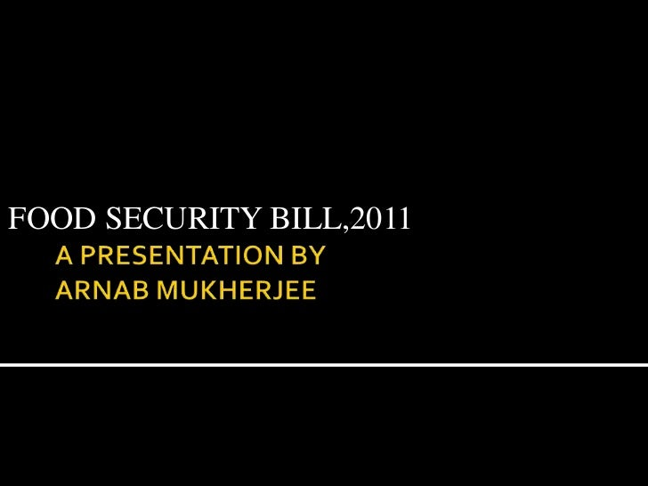 FOOD SECURITY BILL,2011