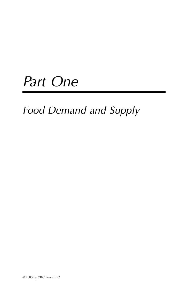 Part OneFood Demand and Supply© 2003 by CRC Press LLC