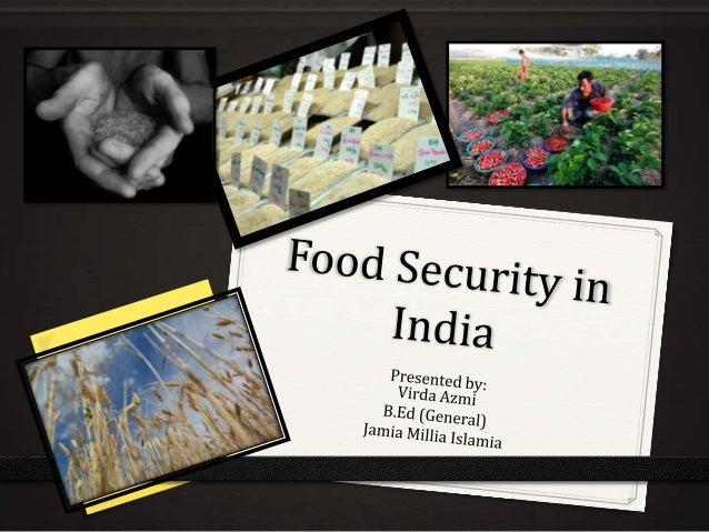 food security in  food security means 0 availability 0 accessibility and0 affordability of food to all people