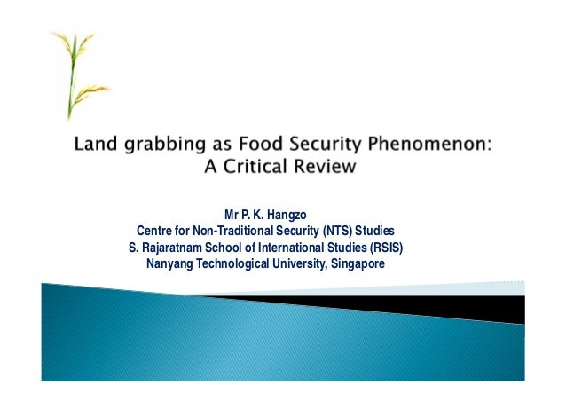 Mr P. K. Hangzo Centre for Non-Traditional Security (NTS) StudiesS. Rajaratnam School of International Studies (RSIS)    N...