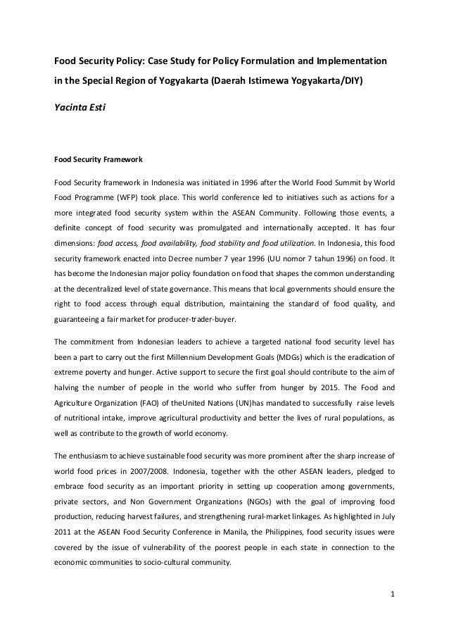 Food Security Policy: Case Study for Policy Formulation and Implementationin the Special Region of Yogyakarta (Daerah Isti...
