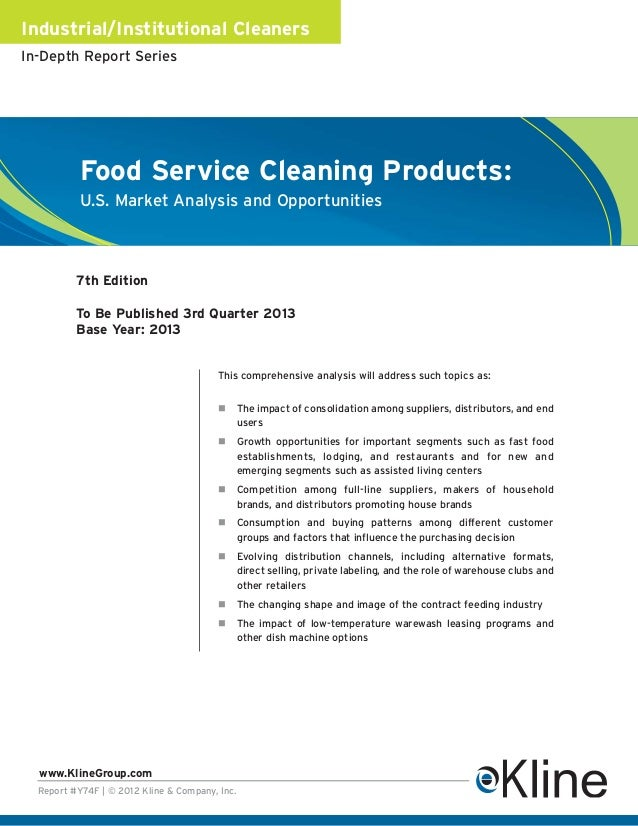 Industrial/Institutional CleanersIn-Depth Report Series           Food Service Cleaning Products:           U.S. Market An...