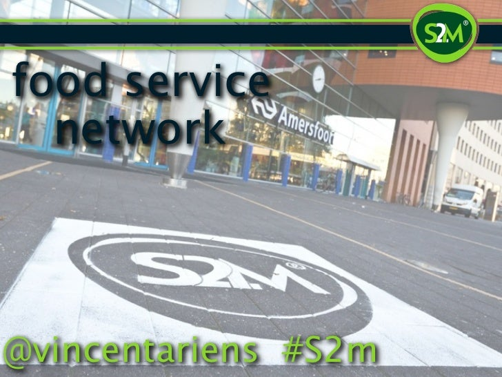 food service  network@vincentariens #S2m