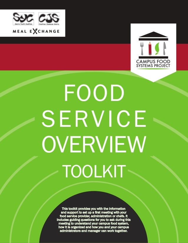 FOOD SERVICE OVERVIEW TOOLKIT This toolkit provides you with the information and support to set up a first meeting with yo...