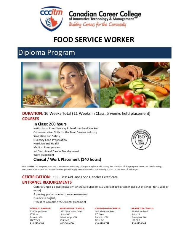 canadian career college food service worker food service worker diploma program duration 16 weeks total 11 weeks in class