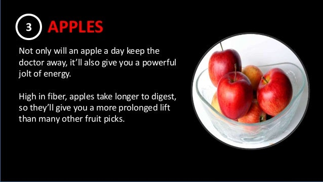 Not only will an apple a day keep the doctor away, it'll also give you a powerful jolt of energy. High in fiber, apples ta...