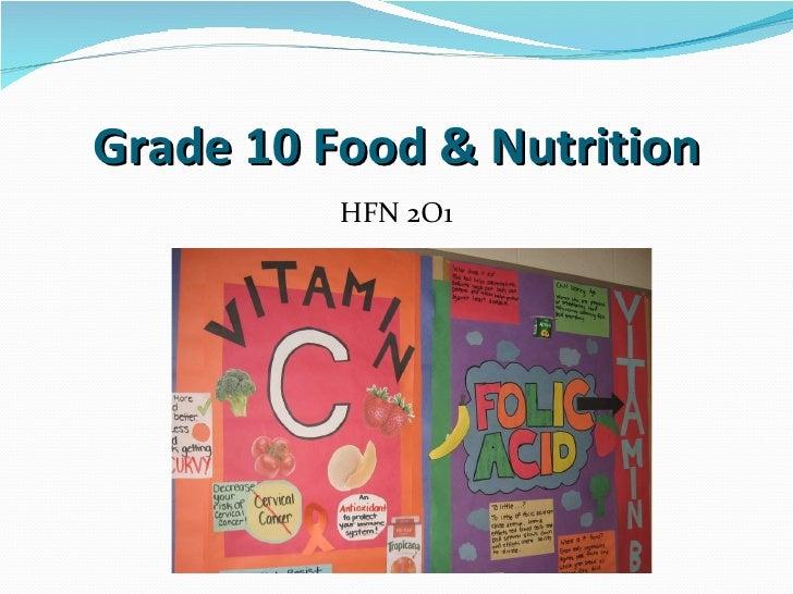 Grade 10 Food & Nutrition HFN 2O1