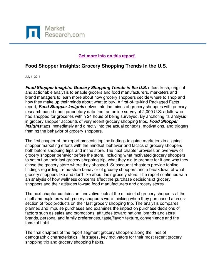 Get more info on this report!Food Shopper Insights: Grocery Shopping Trends in the U.S.July 1, 2011Food Shopper Insights: ...