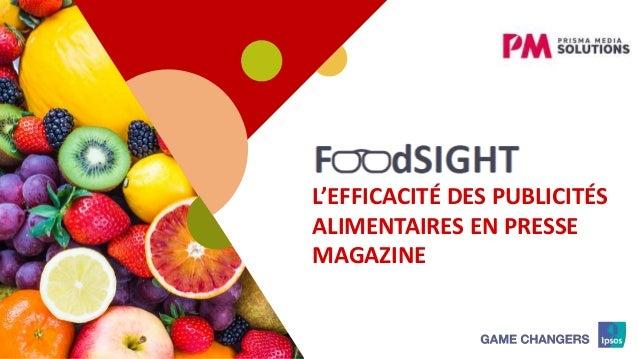 1 L'EFFICACITÉ DES PUBLICITÉS ALIMENTAIRES EN PRESSE MAGAZINE