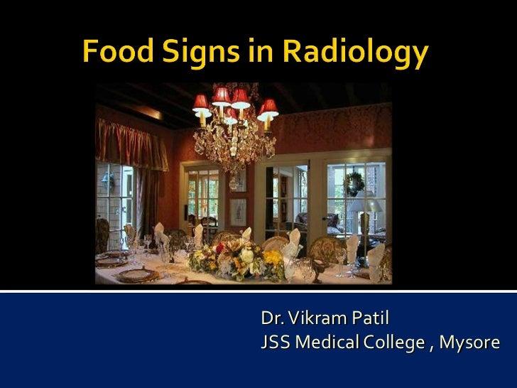 Dr. Vikram Patil JSS Medical College , Mysore
