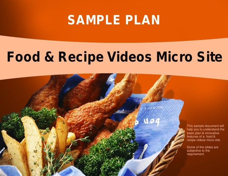 SAMPLE PLAN  Food & Recipe Videos Micro Site                             This sample document will                        ...
