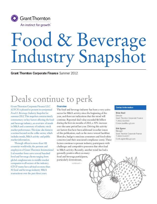 Food & BeverageIndustry SnapshotGrant Thornton Corporate Finance Summer 2012Deals continue to perkGrant Thornton Corporate...