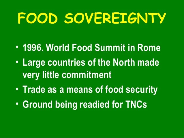 Food sovereignty, biodiversity, july 27, 2005 Slide 3