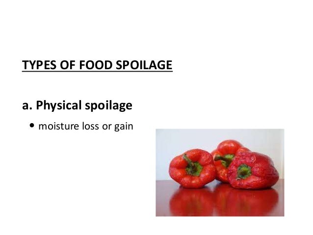 food spoilage Definition of spoilage - the action or process of spoiling, especially the deterioration of food and other perishable goods, waste produced by material be.