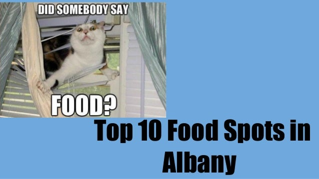 Top 10 Food Spots in Albany