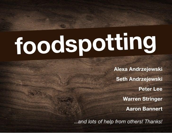 foodspotting                       Alexa Andrzejewski                        Seth Andrzejewski                            ...