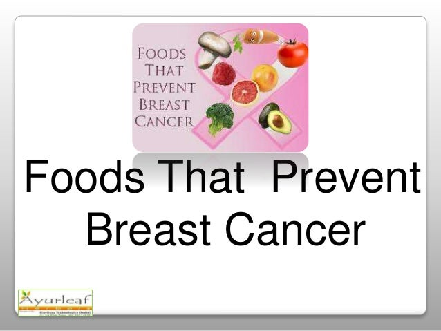 Foods that prevent breast cancer