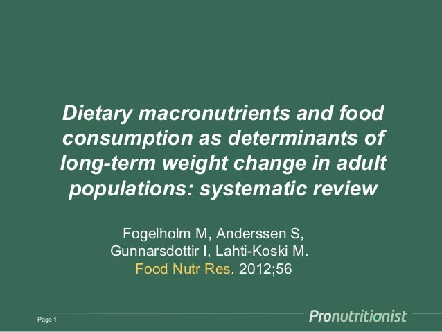 Dietary macronutrients and food         consumption as determinants of         long-term weight change in adult          p...