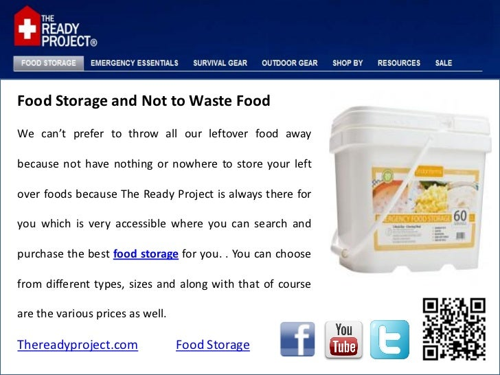 Food Storage and Not to Waste FoodWe can't prefer to throw all our leftover food awaybecause not have nothing or nowhere t...