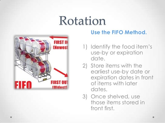 food storage method and safety Rotating your food storage with fifo pic source: selfreliantinfocom learning how to use the fifo (first-in-first-out) method isn't complicated.
