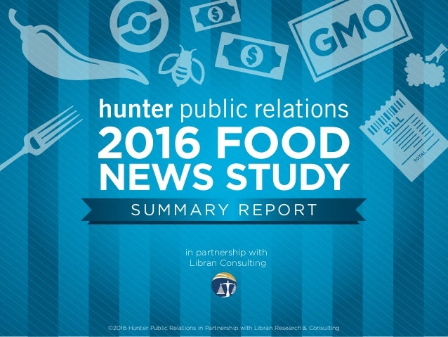 ©2016 Hunter Public Relations in Partnership with Libran Research & Consulting SUMMARY REPORT in partnership with Libran C...