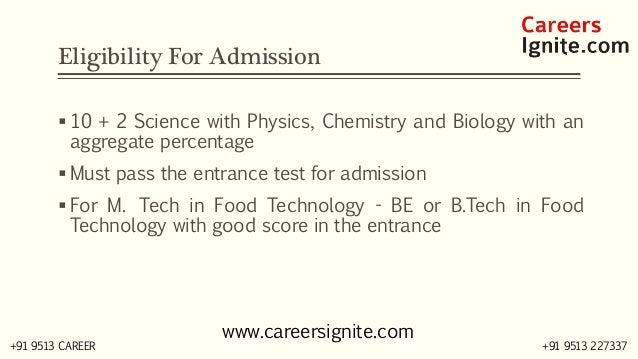Food Technology Courses, Colleges, Eligibility Slide 3