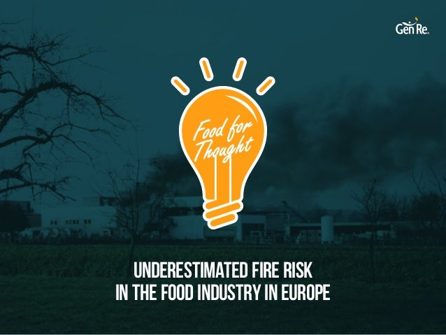 Underestimated Fire Risk in the Food Industry in Europe