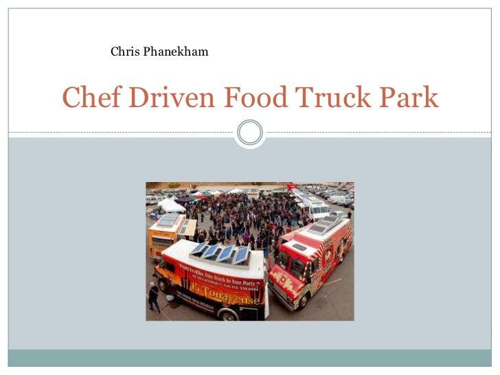 Chris PhanekhamChef Driven Food Truck Park