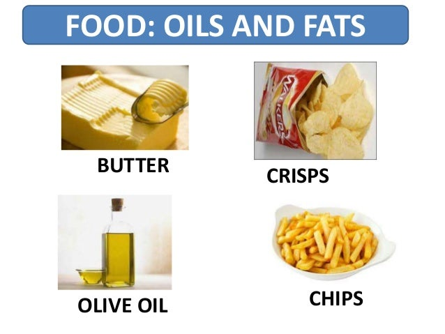 FOOD: OILS AND FATS BUTTER OLIVE OIL CRISPS CHIPS