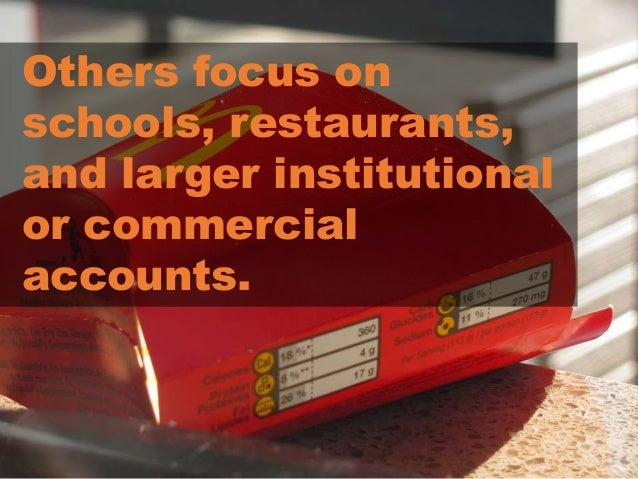 Others focus on schools, restaurants, and larger institutional or commercial accounts.