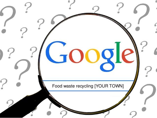 Food waste recycling [YOUR TOWN]