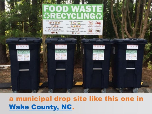 a municipal drop site like this one in Wake County, NC.