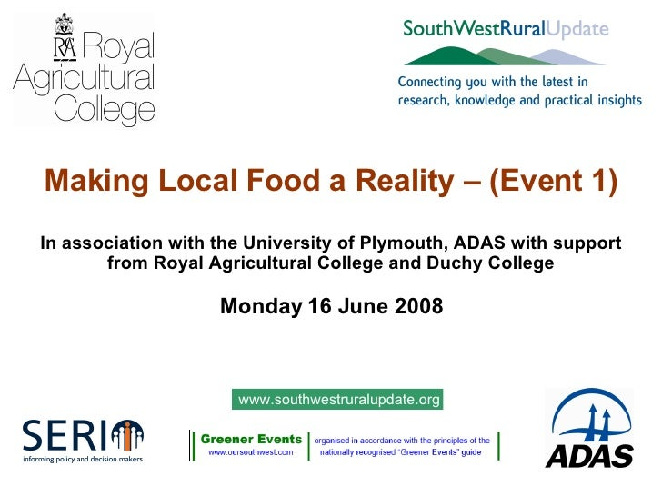 Making Local Food a Reality – (Event 1) In association with the University of Plymouth, ADAS with support from Royal Agric...