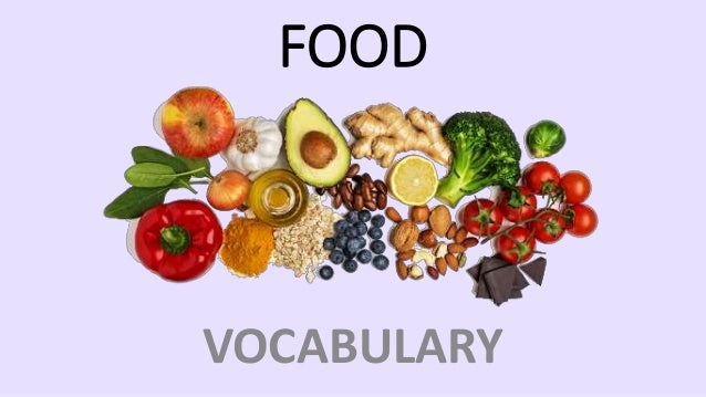 VOCABULARY FOOD