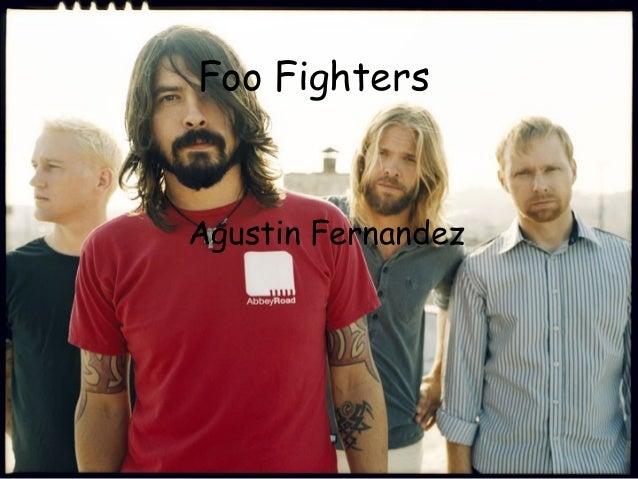Foo FightersAgustin Fernandez