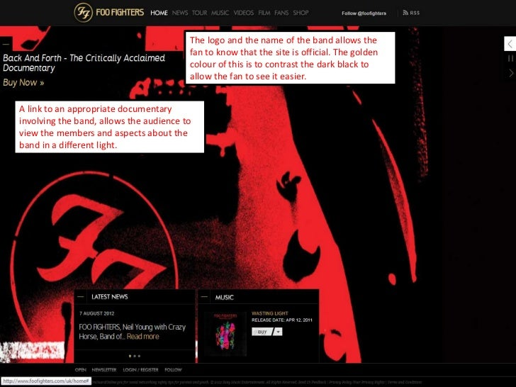 The logo and the name of the band allows the                                         fan to know that the site is official...