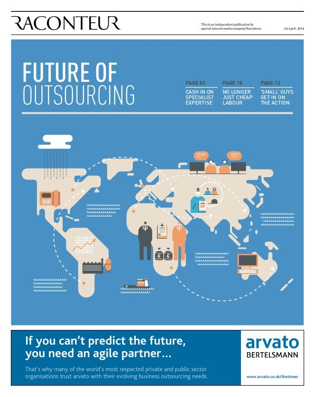 report of outsourcing It outsourcing the old way of outsourcing — focusing on cost optimization to the exclusion of all else — is giving way to new creative opportunities to drive value from the market.