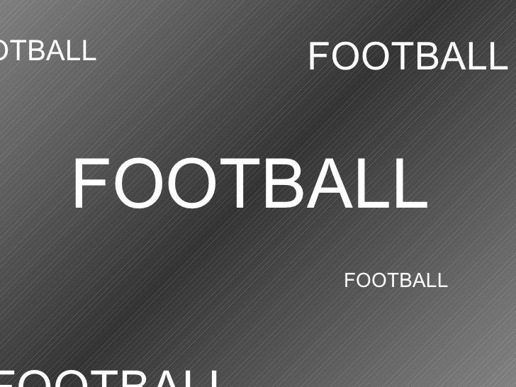 FOOTBALL FOOTBALL FOOTBALL FOOTBALL FOOTBALL